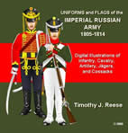 Uniforms and Flags of the Imperial Russian Army, 1805-1814
