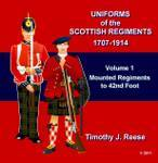 SAMPLE PLATE: Uniforms of the Scottish Regiments, 1707-1914, Vol. 1, Mounted Regiments to 42nd Foot