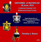 Uniforms of Waterloo, 18 June, 1815